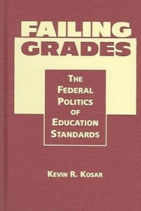 Failing Grades The Federal Politics of Education Standards