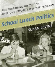 Susan Levine School Lunch Politics