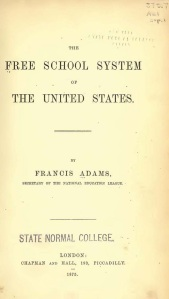 Francis Adams The Free School System of the United States 1875 Frontispage